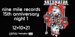 KUTX Presents: Nine Mile Records 15 year Anniversary: Night 1 feat. Shinyribs