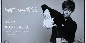 Spune Presents: Matt Maltese at Empire Control Room 3/30/22