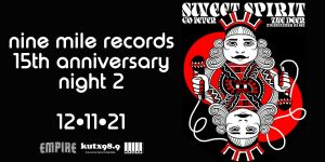 KUTX Presents: Nine Mile Records 15 year Anniversary: Night 2 feat. Sweet Spirit