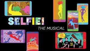 Selfie! The Musical