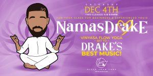 NamasDrake | Experience Vinyasa Flow Yoga Infused ...