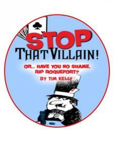 """Stop That Villain"" at Way Off Broadway"