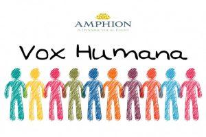 Amphion: A Dynamic Vocal Event presents Vox Humana