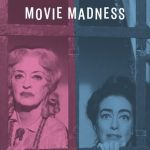 Movie Madness: Bette Vs. Joan