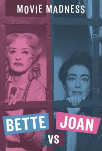 Movie Madness: Bette Vs. Joan