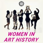 Beyond The Model: Women in Art History