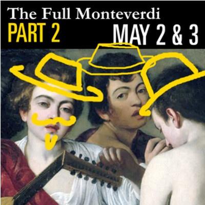 The Full Monteverdi: Part 2