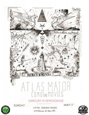 Mercury in Retrograde: Featuring Atlas Maior & Como Las Movies