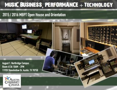 Music Business, Performance and Technology 2015/2016 Open House and Orientation.