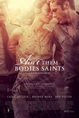 Texas Focus Film Series: Ain't Them Bodies Saints