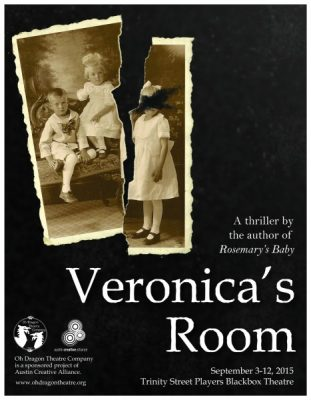 Veronica's Room Auditions (Oh Dragon Theatre Company)