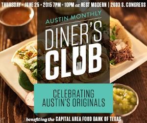 Austin Monthly Diner's Club - Celebrating Austin Originals