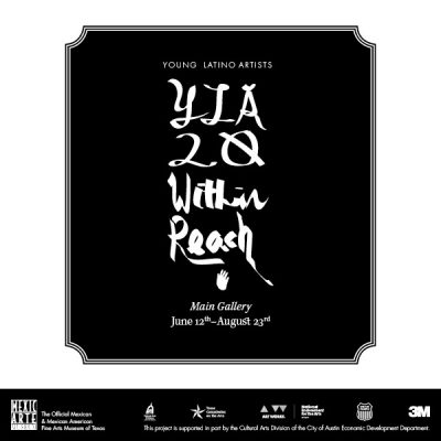 Young Latino Artists 20: Within Reach and  Serie Project: Special Editions