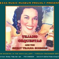Exhibition: Tejano Orquestas and the Great Tejana Singers