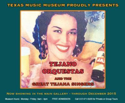 Exhibition: Tejano Orquestas and the Great Tejana Singers