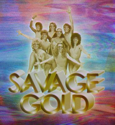 AFS Presents: SAVAGE GOLD