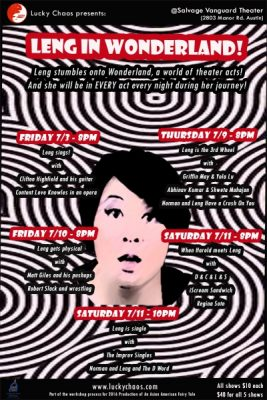 Lucky Chaos presents: Leng in Wonderland! Leng plays with over 12 acts over 5 nights!