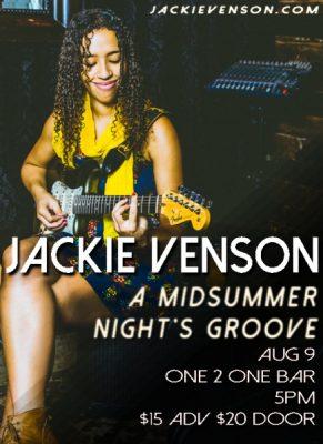 Jackie Venson's Midsummer Nights Groove