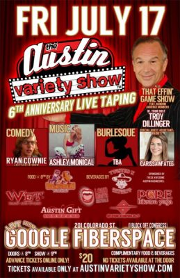 Austin Variety Show's 6th Anniversary Bash