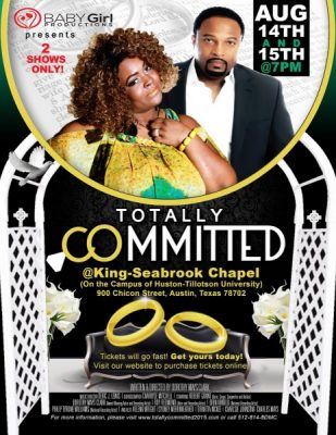 "Baby Girl Productions presents ""Totally Committed"""