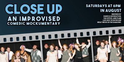 Close Up: An Improvised Comedic Mockumentary