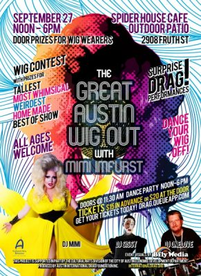 The Great Austin Wig Out