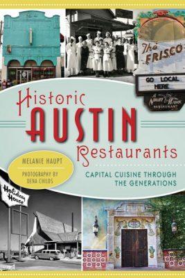 High Noon Talk: Historic Austin Restaurants