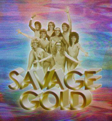 AFS Presents: SAVAGE GOLD