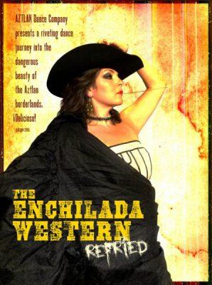 AZTLAN Enchilada Western: ReFried