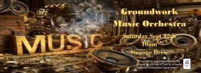Groundwork Music Orchestra playing at Strange Brew