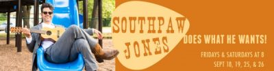 SOUTHPAW JONES Does What He Wants!