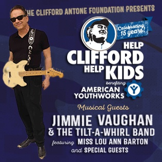 The Clifford Antone Foundation presents Help Clifford Help Kids benefiting American YouthWorks