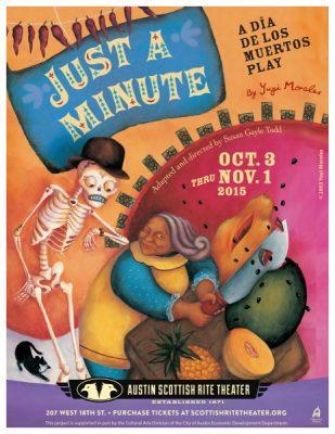 Just a Minute! A Dia de los Muertos Play