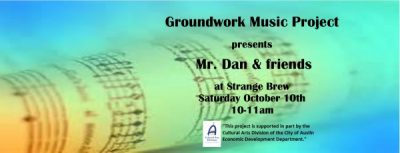 Groundwork Music Project presents Mr. Dan and Friends