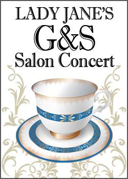 Lady Jane's G&S Salon Concert