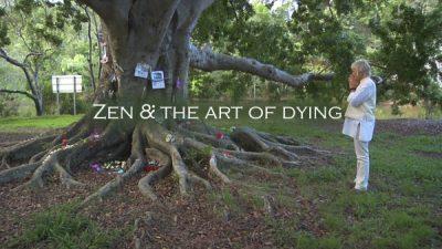 Zen & the Art of Dying Documentary Screening