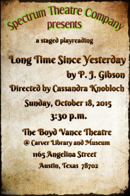 "Spectrum Theatre Play Reading Series, ""Long Time Since Yesterday"""