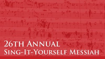26th Annual Sing-It-Yourself Messiah
