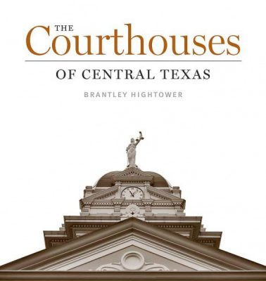 High Noon Talk: Historic Texas Courthouses
