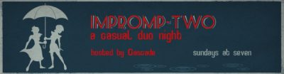 IMPROMP-TWO - A Casual Improv Duo Night