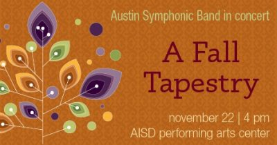 A Fall Tapestry: Austin Symphonic Band in Concert