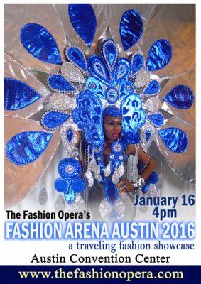 The Fashion Opera's Fashion Arena Austin 2016!