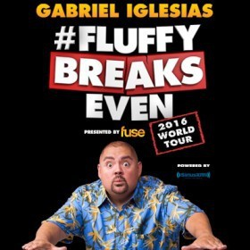 Gabriel Iglesias: #FluffyBreaksEven Tour