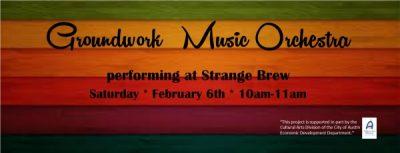 Groundwork Music Orchestra at Strange Brew