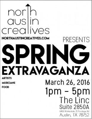 North Austin Creatives Spring Extravaganza