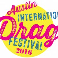Austin International Drag Festival
