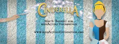 kidsActing Studio presents Cinderella; A Benefit Ball