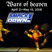 Wars of Heaven: Smackdown!