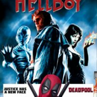 HELLBOY and DEADPOOL: Red Anti-Heros at the Drive-in