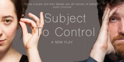 Subject to Control: A New Play
